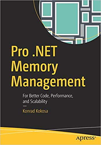 Pro .NET Memory Management 1st Edition Pdf Free Download