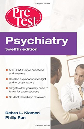 Psychiatry PreTest Self-Assessment & Review 12th Edition Pdf Free Download