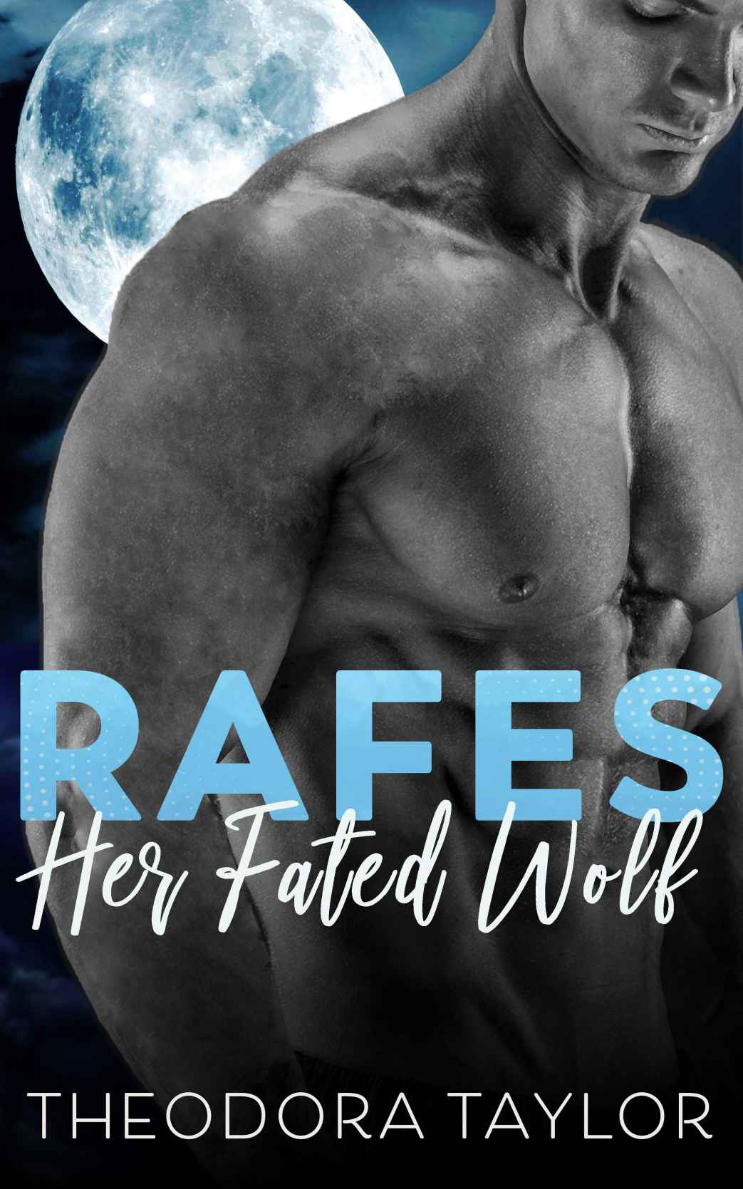 Rafes: Her Fated Wolf: 50 Loving States 1st Edition Pdf Free Download