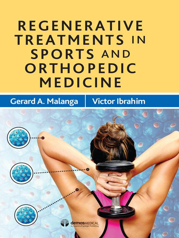 Regenerative Treatments in Sports and Orthopedic Medicine 1st Edition Pdf Free Download