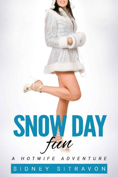 Snow Day Fun: A Hotwife Adventure 1st Edition Pdf Free Download