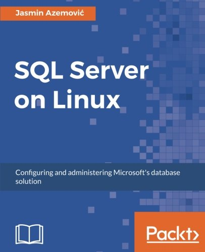 SQL Server on Linux 1st Edition Pdf Free Download