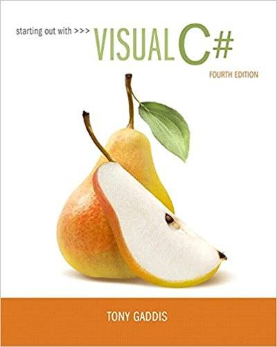 Starting out with Visual C# 4th Edition Pdf Free Download