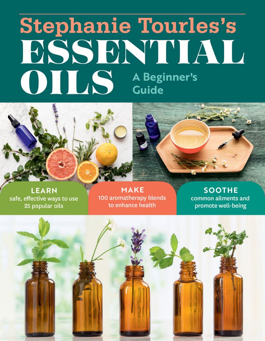 Stephanie Tourles's Essential Oils Pdf   libribook