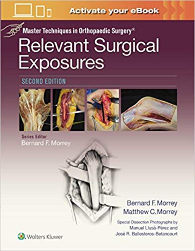 Master Techniques in Orthopaedic Surgery: Relevant Surgical Exposures 2nd Edition Pdf Free Download