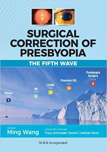 Surgical Correction of Presbyopia: The Fifth Wave 1st Edition Pdf Free Download