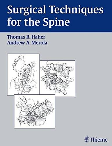 Surgical Techniques for the Spine 1st Edition Pdf Free Download