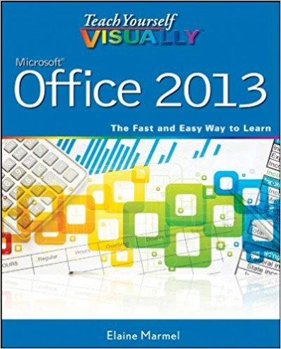 Teach Yourself VISUALLY Office 2013 1st Edition Pdf Free Download