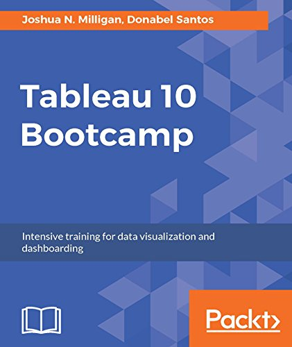 Tableau 10 Bootcamp 1st Edition Pdf Free Download