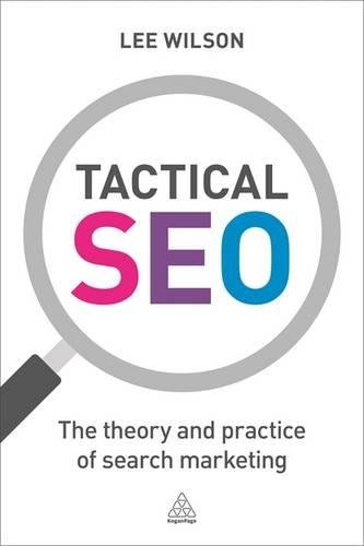 Tactical SEO: The Theory and Practice of Search Marketing 1st Edition Pdf Free Download