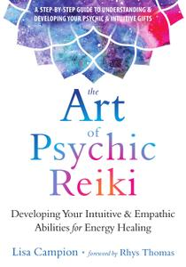 The Art of Psychic Reiki 1st Edition Pdf Free Download