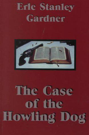The Case of the Howling Dog 1st Edition Pdf Free Download