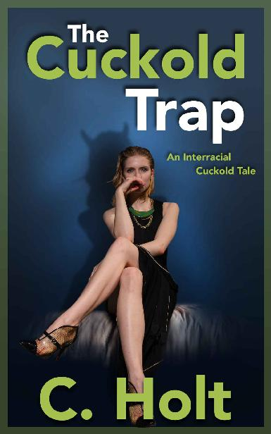 The Cuckold Trap: An Interracial Cuckold Tale 1st Edition Pdf Free Download