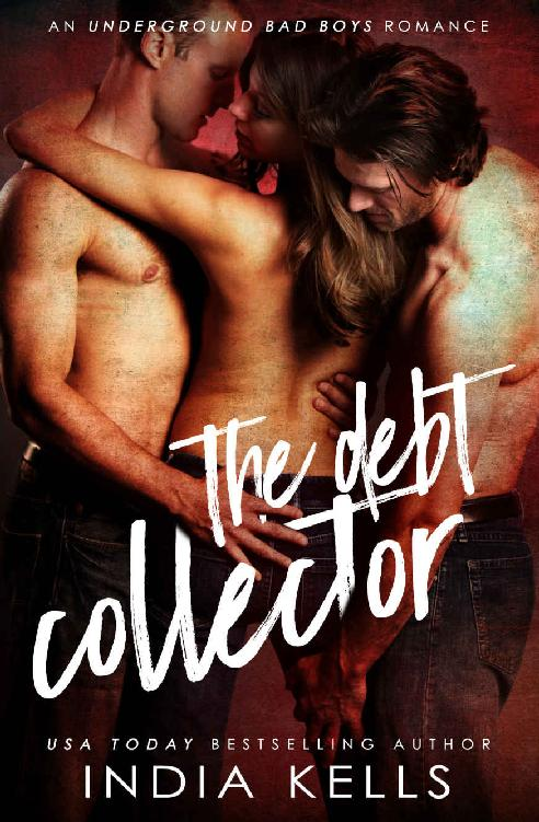 Read The Debt Collector: An Underground Bad Boys Romance 1st Edition