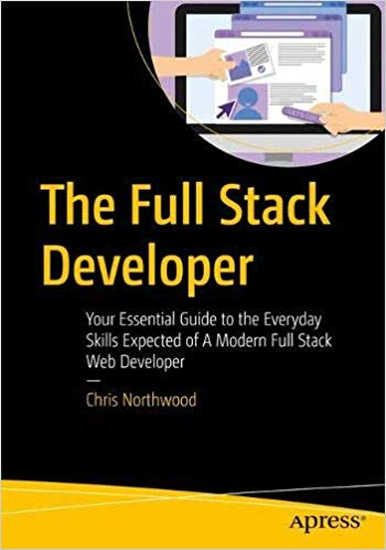 The Full Stack Developer 1st Edition Pdf Free Download