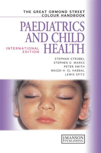 The Great Ormond Street Colour Handbook of Paediatrics and Child Health 1st Edition Pdf Free Download