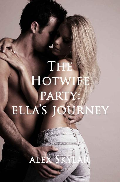 The Hotwife Party: Ella's Journey 1st Edition Pdf Free Download