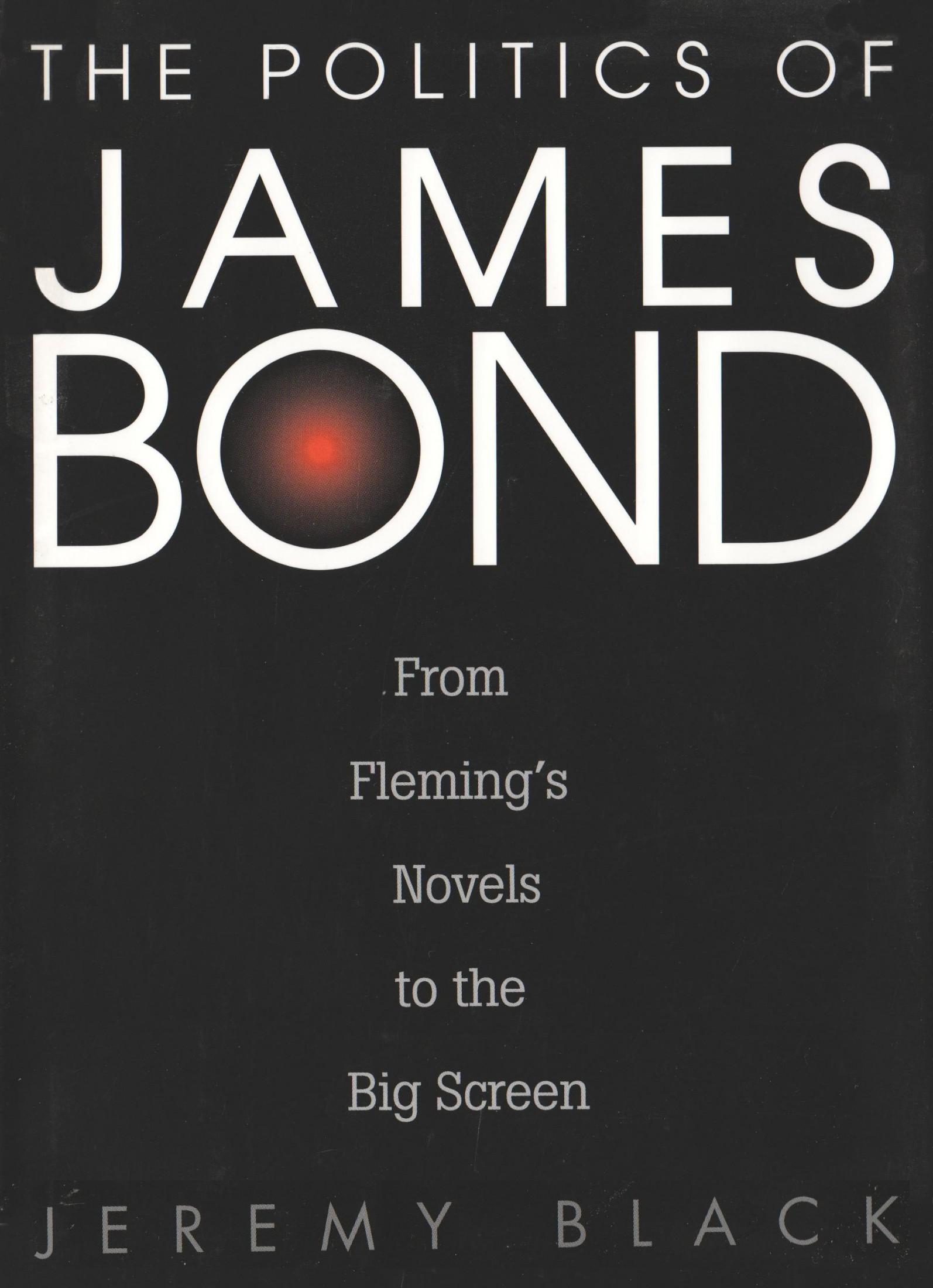The Politics of James Bond 1st Edition Pdf Free Download
