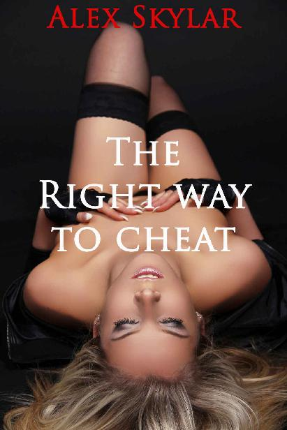 The Right Way to Cheat 1st Edition Pdf Free Download