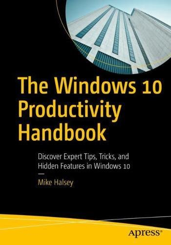 The Windows 10 Productivity Handbook 1st Edition Pdf Free Download