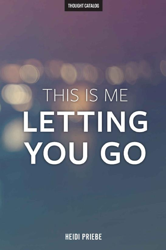 This Is Me Letting You Go 1st Edition Pdf Free Download