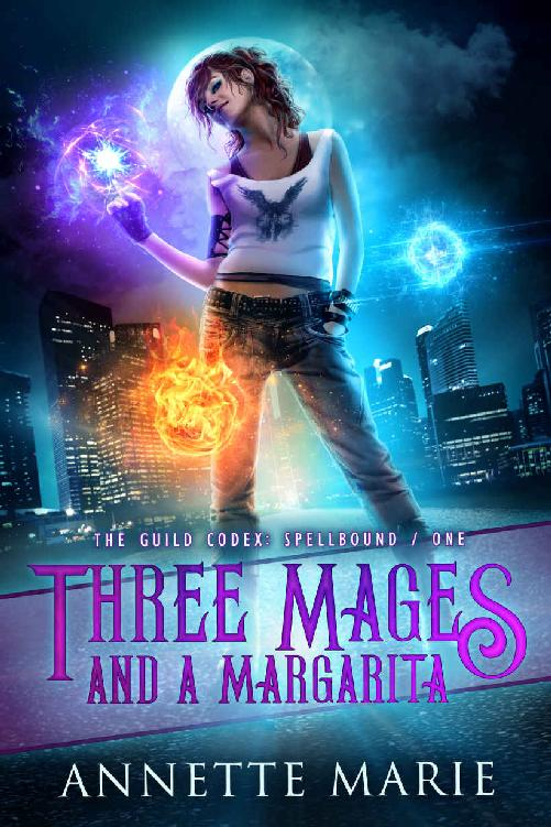 Read Three Mages and a Margarita (The Guild Codex: Spellbound Book 1) 1st Edition