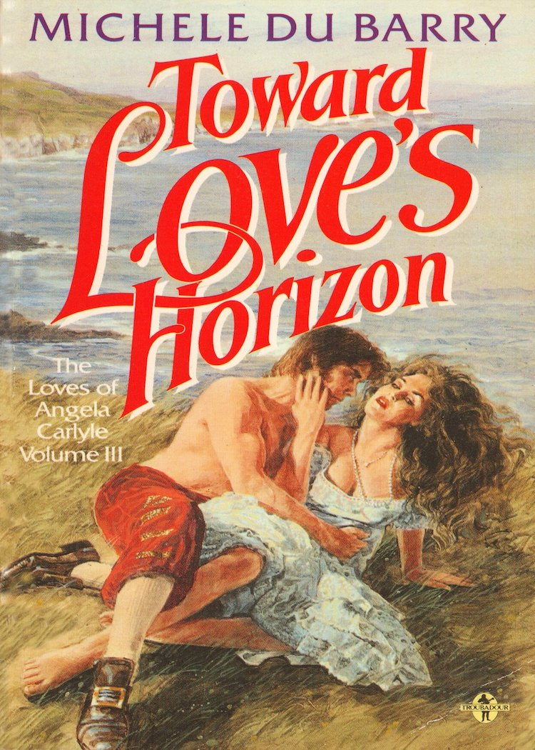 Toward Love's Horizon - The Loves Of Angela Carlyle Vol 3 1st Edition Pdf Free Download