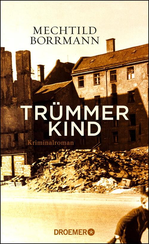Trümmerkind / Kriminalroman 1st Edition Pdf Free Download