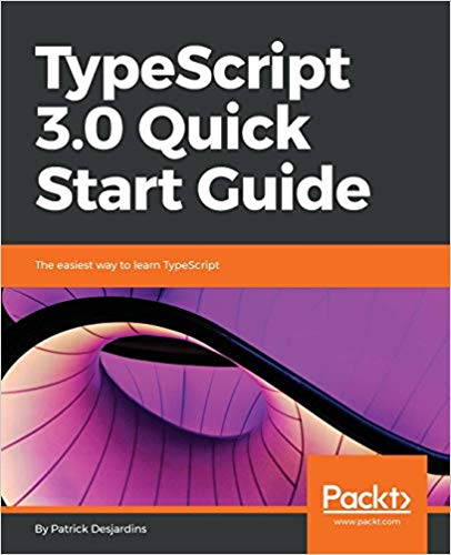 TypeScript 3.0 Quick Start Guide 1st Edition Pdf Free Download