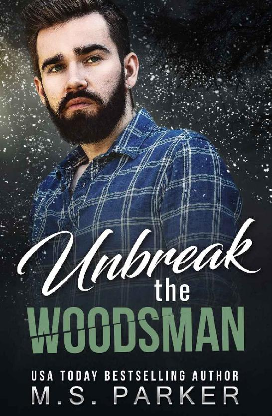 Unbreak the Woodsman 1st Edition Pdf Free Download
