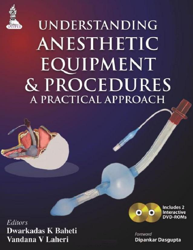 Understanding Anesthetic Equipment & Procedures: A Practical Approach 1st Edition Pdf Free Download
