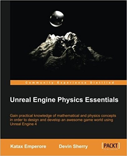 Unreal Engine Physics Essentials 1st Edition Pdf Free Download