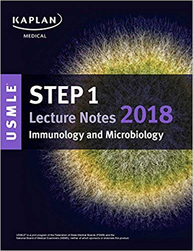 USMLE Step 1 Lecture Notes 2018: Immunology and Microbiology 1st Edition Pdf Free Download