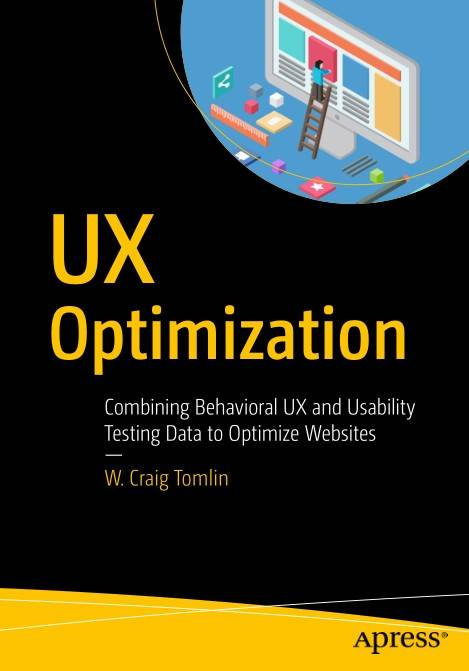 UX Optimization: Combining Behavioral UX 1st Edition Pdf Free Download