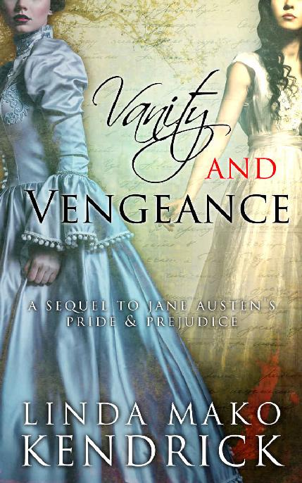 Vanity and Vengeance: A Sequel Inspired by Pride and Prejudice by Jane Austen 1st Edition Pdf Free Download