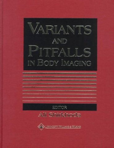 Variants and Pitfalls in Body Imaging 1st Edition Pdf Free Download