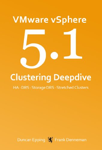 VMware vSphere 5.1 Clustering Deepdive 1st Edition Pdf Free Download