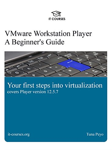 VMware Workstation Player 1st Edition Pdf Free Download