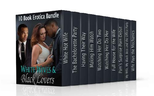 White Wives & Black Lovers: (10 Book Interracial Bundle!) 1st Edition Pdf Free Download