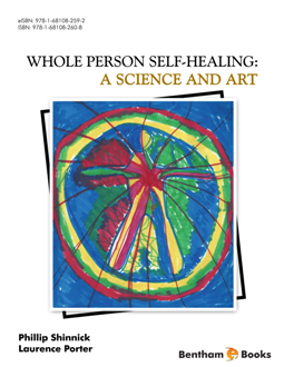 Whole Person Self-Healing: A Science and Art 1st Edition Pdf Free Download