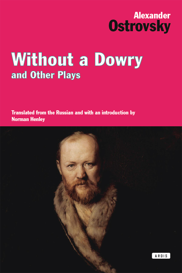 Without a Dowry and Other Plays 1st Edition Pdf Free Download