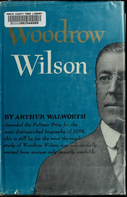 Woodrow Wilson 1st Edition Pdf Free Download