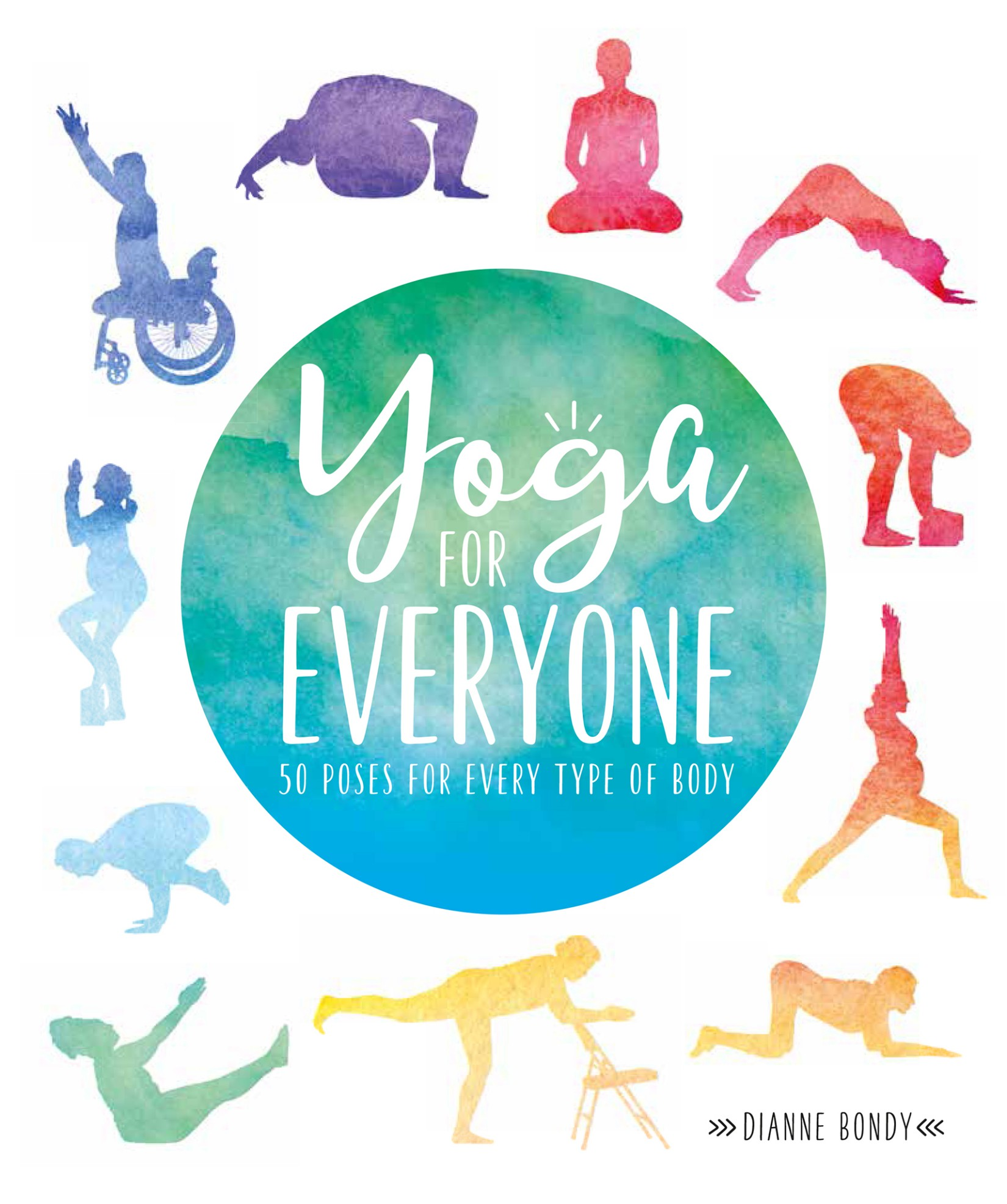 Yoga for Everyone: 50 Poses For Every Type of Body 1st Edition Pdf Free Download
