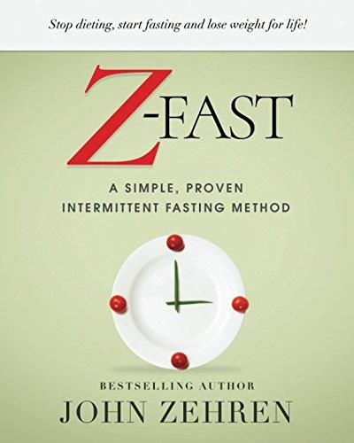 Z-FAST: A Simple, Proven Intermittent Fasting Method 1st Edition Pdf Free Download